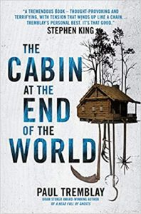 the cabin at the end of the world tremblay